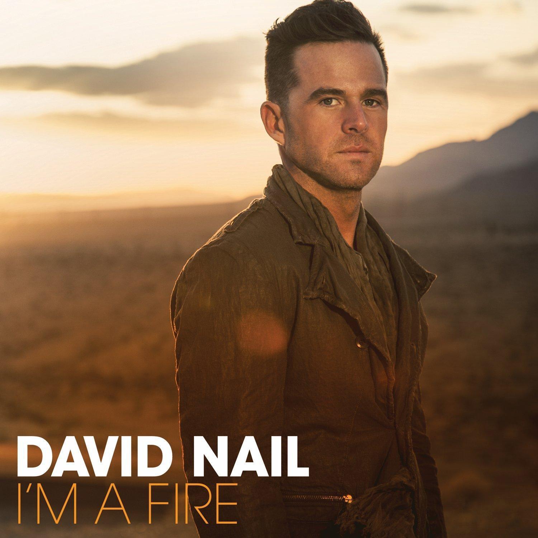 David Nail - I\'m A Fire - Amazon.com Music