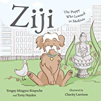Ziji: The Puppy Who Learned to Meditate