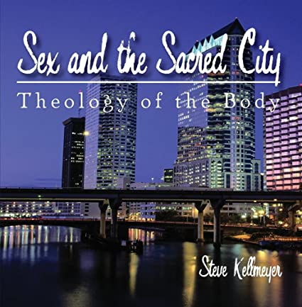 Sex and the sacred city