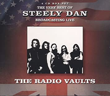 STEELY DAN - Radio Vaults - Best Of Steely Dan Broadcasting Live - Amazon.com Music