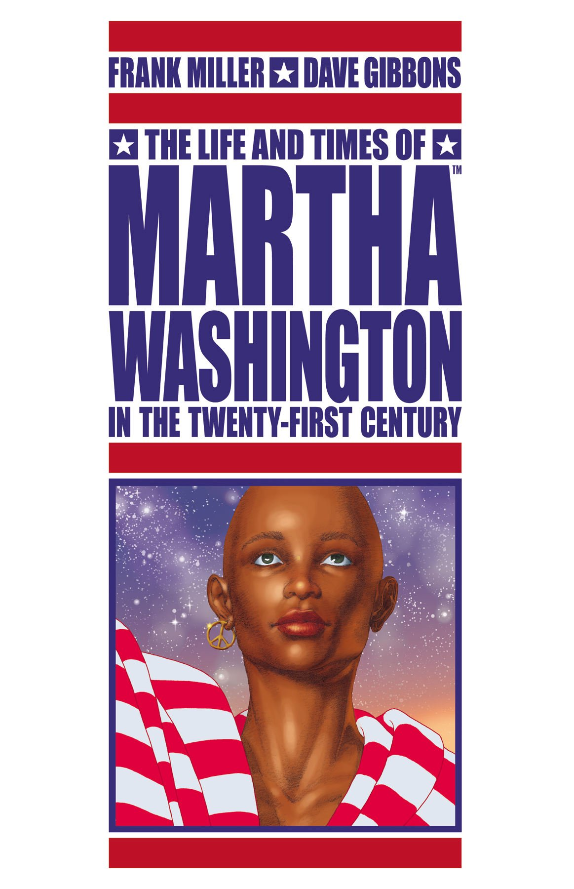 The Life and Times of Martha Washington in the Twenty-First Century ebook