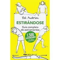 Estirandose (bolsillo): Guía completa de estiramientos (NO FICCION)