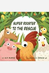 Super Rooster to the Rescue Kindle Edition