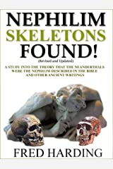 Nephilim Skeletons Found Kindle Edition
