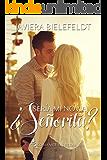 ¿Sería mi novia, señorita? (Mi señorita nº 1) (Spanish Edition)