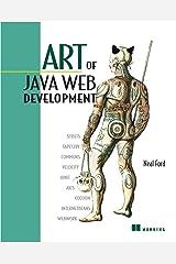 Art of Java Web Development: Struts, Tapestry, Commons, Velocity, JUnit, Axis, Cocoon, InternetBeans, WebWork Paperback