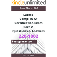 Latest CompTIA A+ Certification Exam Core 2 220-1002 Questions and Answers: 220-1002 Workbook