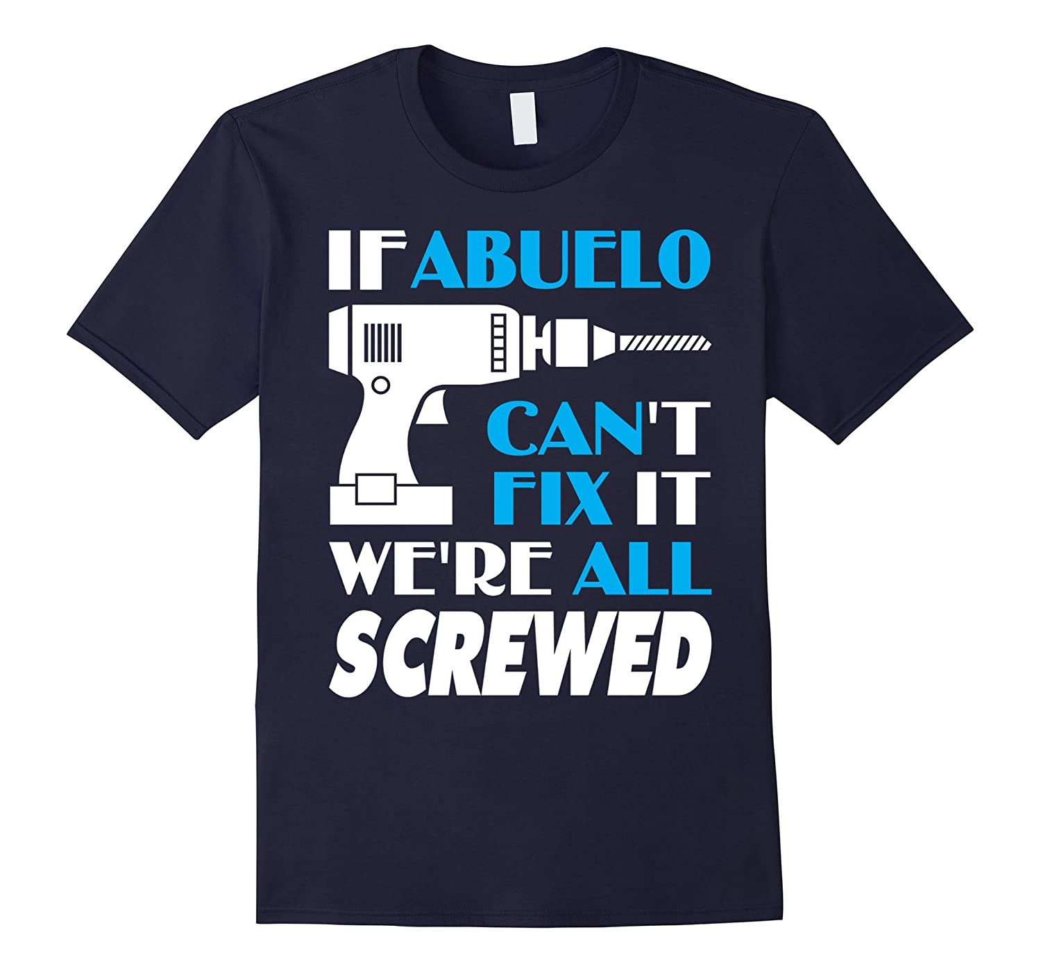 Men's Abuelo Can Fix All -The Best Gifts For Abuelo Shirt-Art