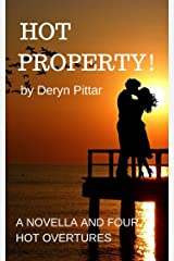 HOT PROPERTY!:  For lovers of hot romance: Raffety Blake has skills beyond those of your average gardener! Plus  a selection of other entertaining stories.. Kindle Edition