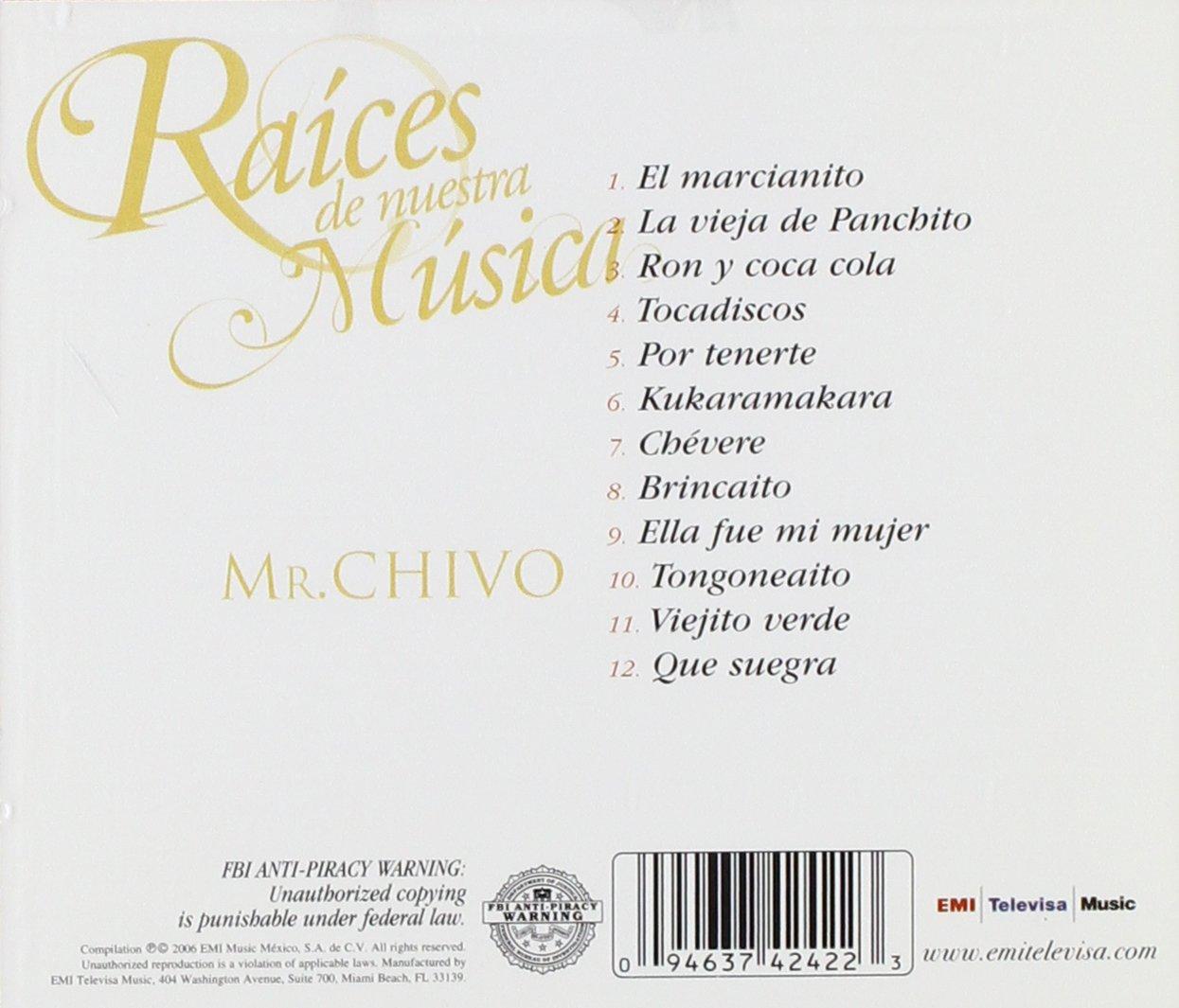 Raices de Nuestra Musica: Mr.Chivo: Amazon.es: Música