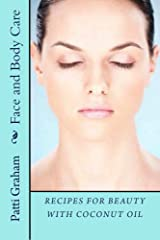 Recipes for Beauty With Coconut Oil Kindle Edition