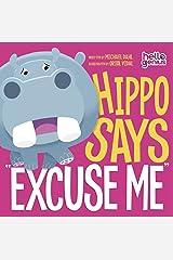 "Hippo Says ""Excuse Me"" (Hello Genius) Kindle Edition"