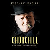 Churchill: Military Genius or Menace?