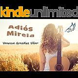 ADIÓS MIREIA (Spanish Edition)