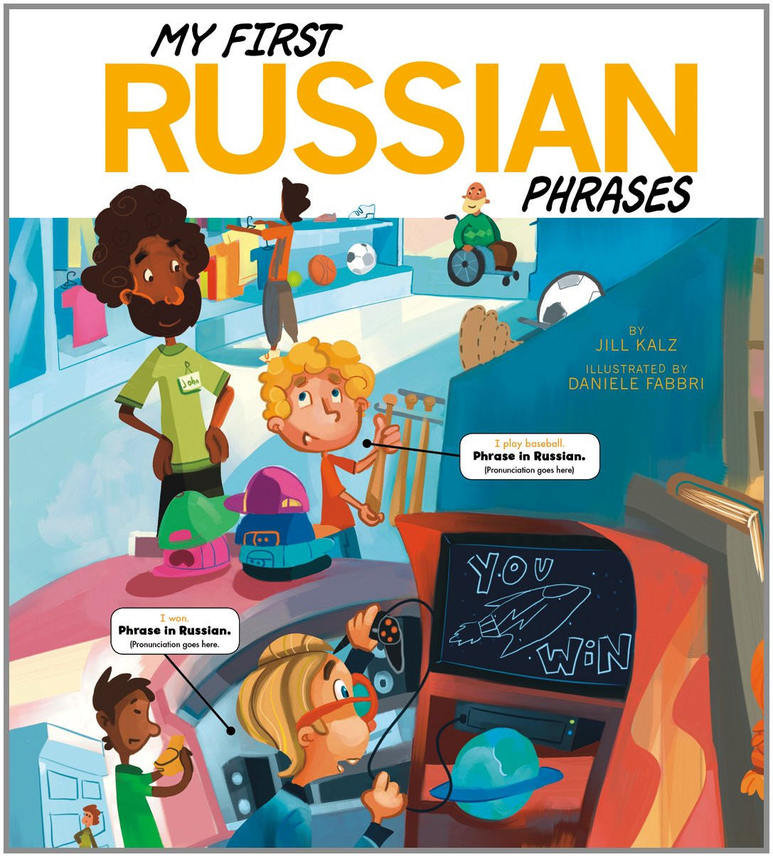 My First Russian Phrases (Speak Another Language!)