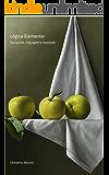 Lógica Elementar: Raciocínio, Linguagem e Realidade