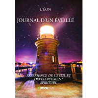 Journal d'un éveillé (French Edition)