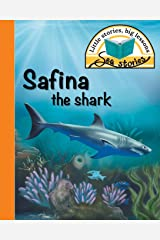 Safina the shark: Little stories, big lessons (Sea Stories) Paperback
