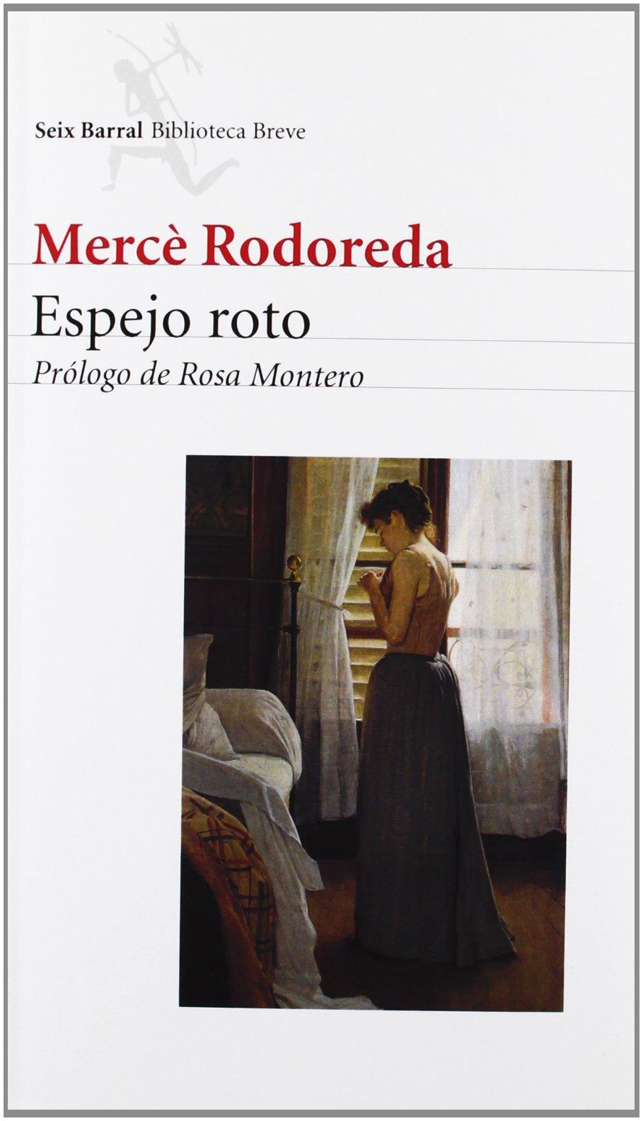 Espejo roto (Biblioteca Breve): Amazon.es: Mercè Rodoreda: Libros