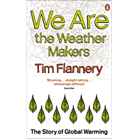 We are the Weather Makers: The Story of Global Warming (English Edition)