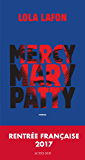 Mercy, Mary, Patty (Domaine français) (French Edition)