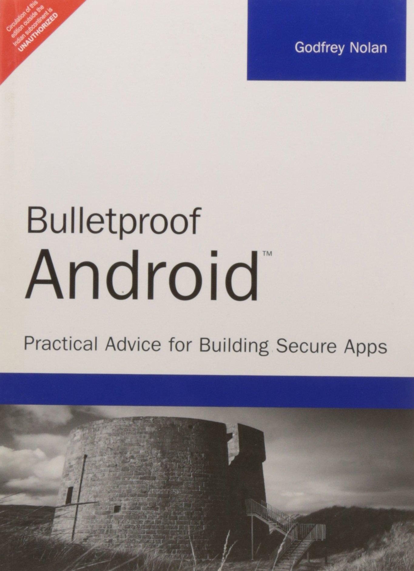 Read Online Bulletproof Android: Bulletproof Android PDF