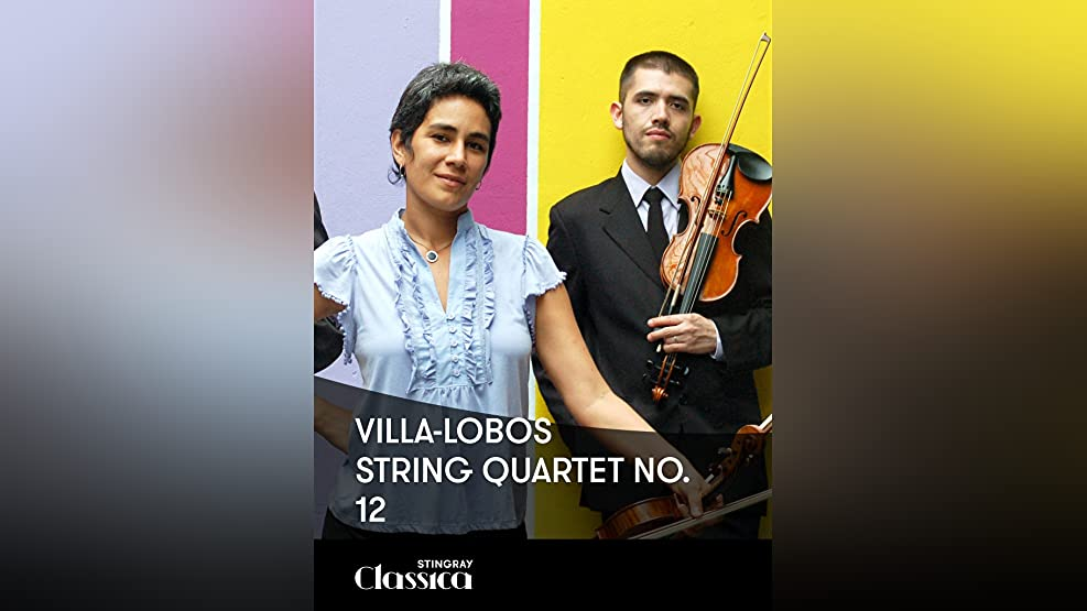 Villa-Lobos - String Quartet No. 12