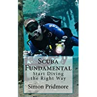 Scuba Fundamental: Start Diving the Right Way