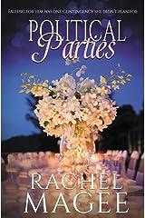 Political Parties: A Contemporary Romantic Comedy Paperback