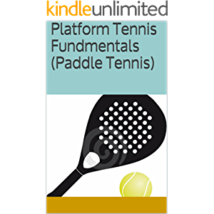 Platform Tennis Fundmentals (Paddle Tennis)