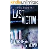 The Last Victim: A Violet Darger Novella
