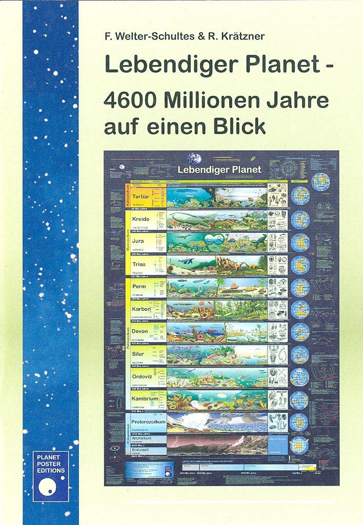 Lebendiger Planet - 4600 Millionen Jahre auf einen Blick