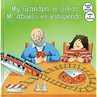 My Grandpa Great / Mi Abuelo Es Estupendo (My Great Relatives)