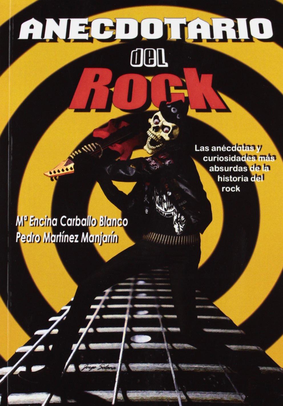 Anecdotario del rock : las anécdotas y curiosidades más absurdas ...