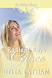 Radiant Rays of Grace (The Potter's House Books Two Book 16)