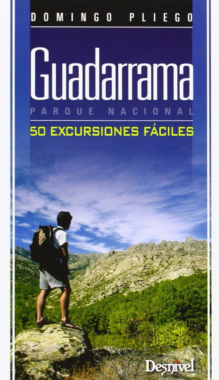 Guadarrama Parque Nacional. 50 Excursiones Fáciles Guias De ...