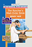 The Rancher's Mail-Order Bride (Bachelors of Shotgun Ridge)