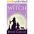 A New Witch in Town (Not to Mention the Cat) (A Modern Tale about the Witches of Springsville Book 2)