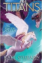 The Fallen Queen (Titans Book 3) Kindle Edition