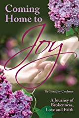 Coming Home to Joy Paperback