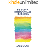 The Life Of A Perfectly Average Homosexual