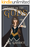 The Game of the Gods: A LitRPG Novel