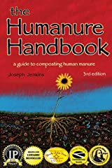 The Humanure Handbook: A Guide to Composting Human Manure Kindle Edition