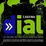 Cadena Dial (Lo Mejor De Nuestra Música / 2016)