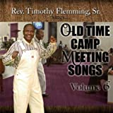 Old Time Camp Meeting Songs, Vol. 6