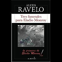 Tres funerales (Serie Eladio Monroy nº 1)