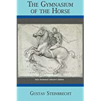 Gymnasium of the Horse: Completely Footnoted Collector's Edition
