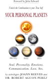 Your Personal Planets: Unlock the Combination to Your True Self