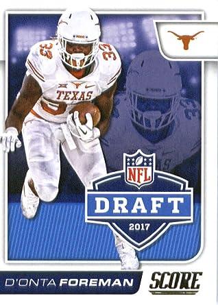 Amazon Com 2017 Score Nfl Draft 18 D Onta Foreman Texas Longhorns Football Rookie Card Collectibles Fine Art