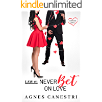 Law #1: Never Bet on Love: A Sweet Billionaire Romance (Laws of Love)